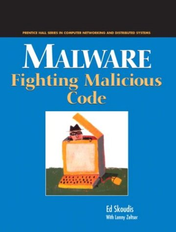 Malware Fighting Malicious Code  2004 edition cover