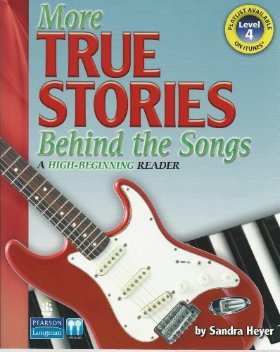 More True Stories Behind the Songs A High-Beginning Reader  2011 9780132468053 Front Cover