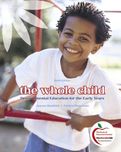 Whole Child Developmental Education for the Early Years 9th 2010 edition cover