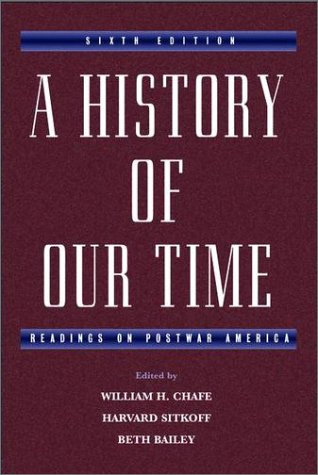 History of Our Time Readings on Postwar America 6th 2003 (Revised) edition cover