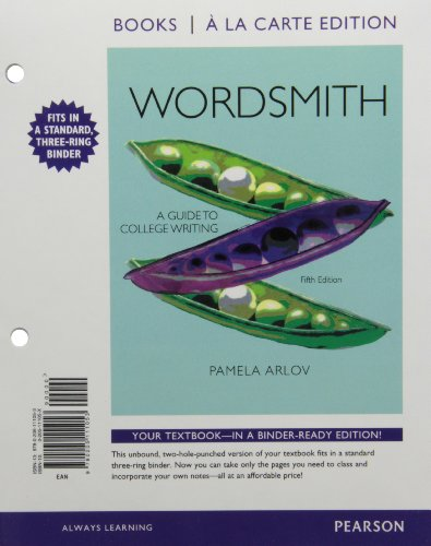 Wordsmith A Guide to College Writing, Books a la Carte Edition 5th 2012 9780205111053 Front Cover