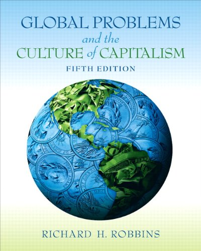 Global Problems and the Culture of Capitalism  5th 2011 (Revised) edition cover