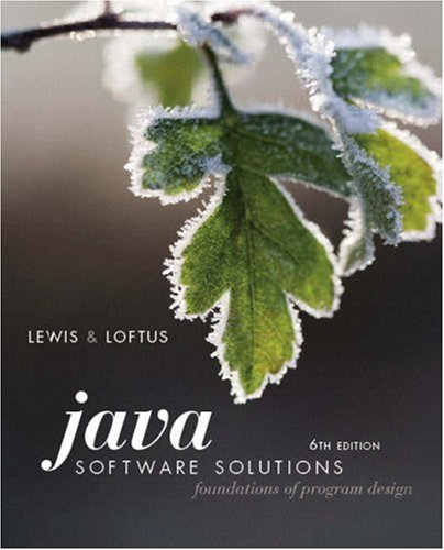 Java Software Solutions Foundations of Program Design 6th 2009 edition cover