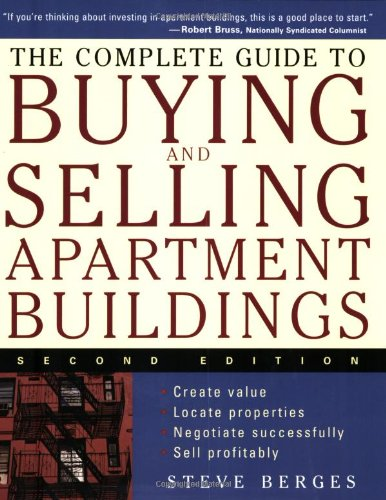 Complete Guide to Buying and Selling Apartment Buildings  2nd 2005 (Revised) edition cover