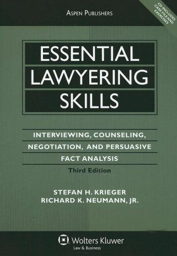 Essential Lawyering Skills Interviewing, Counseling, Negotiation, and Persuasive Fact Analysis 3rd 2007 (Revised) edition cover