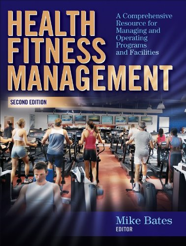 Health Fitness Management A Comprehensive Resource for Managing and Operating Programs and Facilities 2nd 2008 (Revised) edition cover