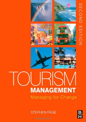 Tourism Management Managing for Change 2nd 2006 9780750682053 Front Cover