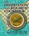 Dissertation and Research Cookbook From Soup to Nuts a Practical Guide to Help You Start and Complete Your Dissertation or Research Project 3rd 2001 (Revised) edition cover