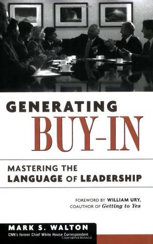 Generating Buy-In Mastering the Language of Leadership N/A edition cover
