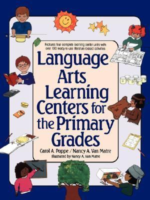 Language Arts Learning Centers for the Primary Grades   1991 9780876285053 Front Cover