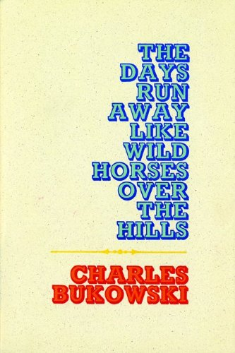 Days Run Away Like Wild Horses  Reprint  9780876850053 Front Cover