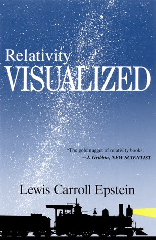 Relativity Visualized The Gold Nugget of Relativity Books  1992 edition cover