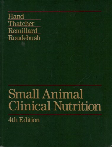 Small Animal Clinical Nutrition 4th 2000 (Revised) edition cover