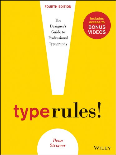 Type Rules The Designer's Guide to Professional Typography 4th 2014 edition cover