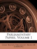 Parliamentary Papers N/A edition cover