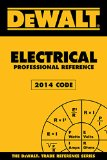 DEWALT� Electrical Code Reference Based on the NEC 2014 3rd 2015 edition cover
