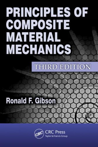 Principles of Composite Material Mechanics  3rd 2011 (Revised) edition cover