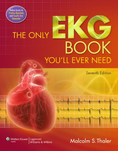 Only EKG Book You'll Ever Need  7th 2012 (Revised) edition cover