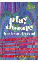 Play Therapy Basics and Beyond 2nd 2010 edition cover