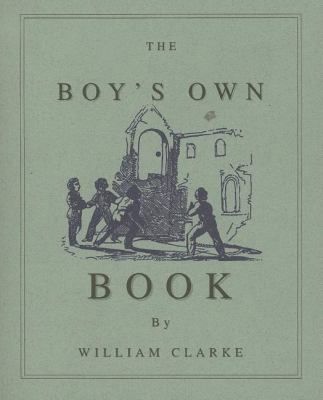 Boy's Own Book   1996 (Reprint) 9781557095053 Front Cover