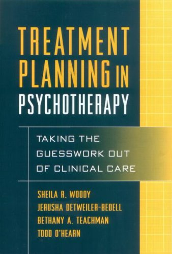Treatment Planning in Psychotherapy Taking the Guesswork Out of Clinical Care  2003 edition cover