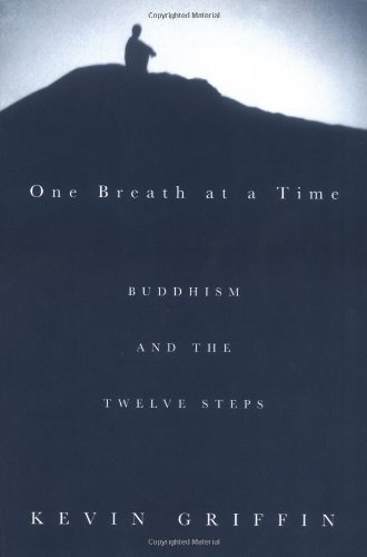 One Breath at a Time Buddhism and the Twelve Steps  2004 (Revised) edition cover