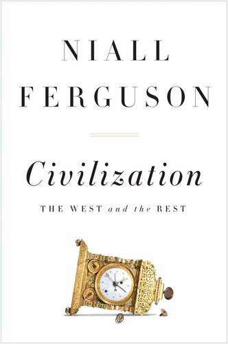 Civilization The West and the Rest  2011 edition cover