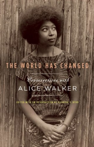 World Has Changed Conversations with Alice Walker  2011 edition cover