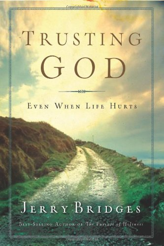 Trusting God Even When Life Hurts N/A 9781600063053 Front Cover