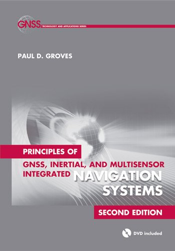 Principles of GNSS, Inertial, and Multisensor Integrated Navigation Systems, Second Edition  2nd 2013 (Revised) edition cover