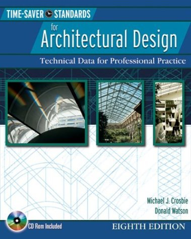 Time-Saver Standards for Architectural Design Technical Data for Professional Practice 8th 2005 (Revised) edition cover