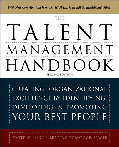 Talent Management Handbook Creating Organizational Excellence by Identifying, Developing, and Promoting Your Best People 2nd 2011 (Handbook (Instructor's)) edition cover