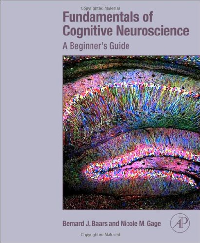 Fundamentals of Cognitive Neuroscience A Beginner's Guide  2012 edition cover