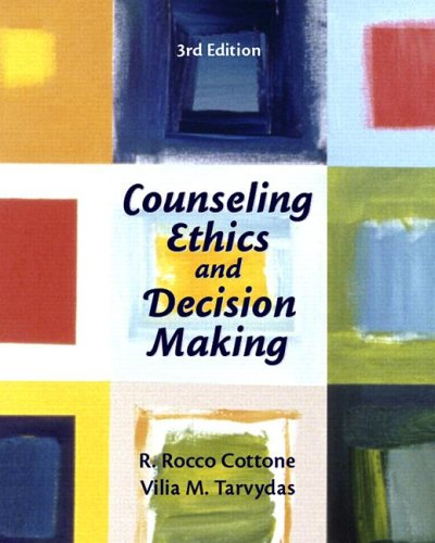 Counseling Ethics and Decision-Making  3rd 2007 edition cover