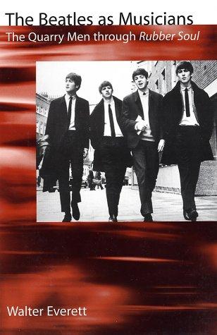 Beatles As Musicians The Quarry Men Through Rubber Soul  2001 edition cover