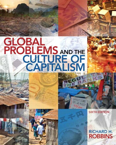 Global Problems and the Culture of Capitalism Plus MySearchLab with EText -- Access Card Package  6th 2014 9780205961054 Front Cover