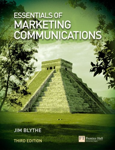 Essentials of Marketing Communications  3rd 2006 (Revised) 9780273702054 Front Cover