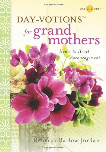 For Grandmothers Heart to Heart Encouragement  2009 9780310322054 Front Cover