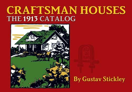 Craftsman Houses The 1913 Catalog N/A 9780486470054 Front Cover