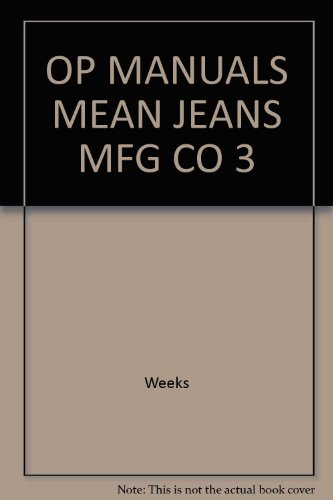 Operations Manual, Mean Jeans Manufacturing Company  3rd 2002 9780538432054 Front Cover
