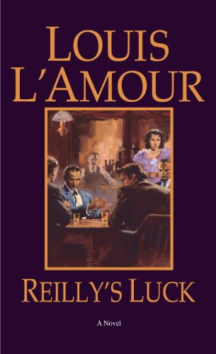 Reilly's Luck A Novel N/A 9780553253054 Front Cover