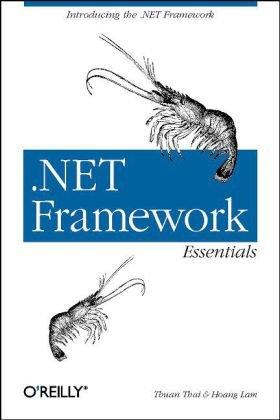 .NET Framework Essentials  3rd 2003 edition cover