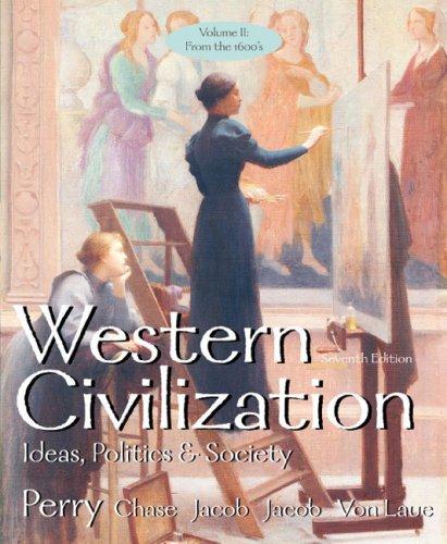 Western Civilization Vol. II : Ideas, Politics, and Society 7th 2004 edition cover