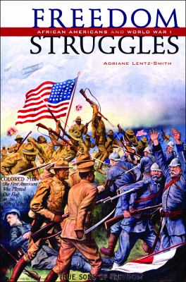 Freedom Struggles African Americans and World War I  2009 edition cover
