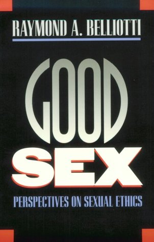 Good Sex Perspectives on Sexual Ethics  1993 edition cover