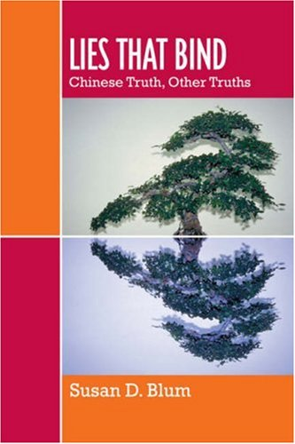 Lies That Bind Chinese Truths, Other Truths  2006 edition cover