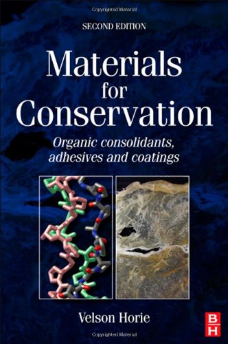 Materials for Conservation Organic Consolidants, Adhesives and Coatings 2nd 2010 (Revised) edition cover