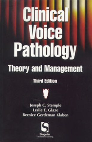 Clinical Voice Pathology Theory and Management 3rd 2000 (Revised) edition cover