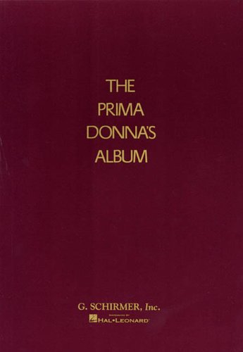 Prima Donna's Album 42 Celebrated Arias from Famous Operas N/A edition cover