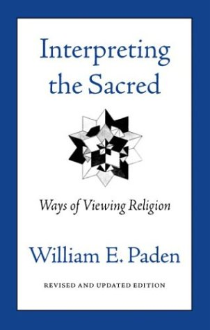 Interpreting the Sacred Ways of Viewing Religion 2nd 2003 edition cover